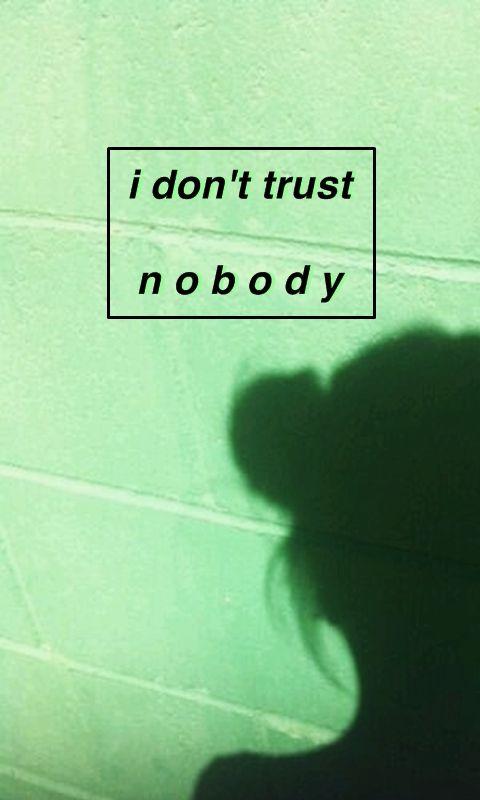 Pics Saying Dont Trust
