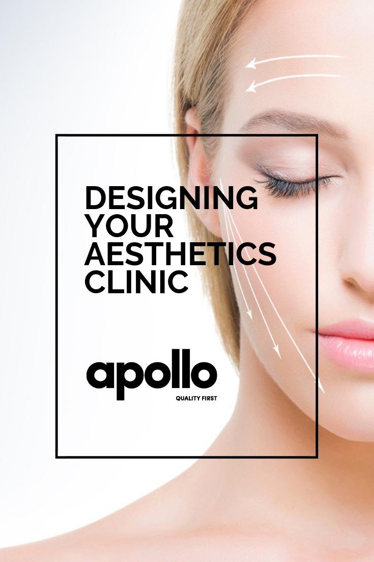 Designing Your Aesthetics Clinic Clinic design