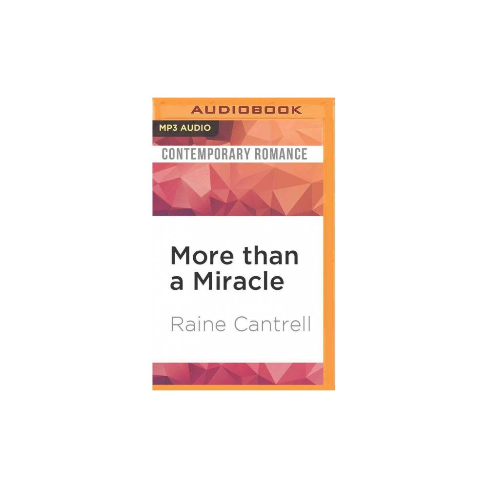 More Than a Miracle (MP3-CD) (Raine Cantrell)