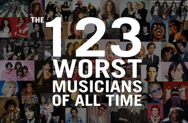 The 123 Worst Musicians of All Time | NOISEY. This is SATIRE, and it's actually really funny.