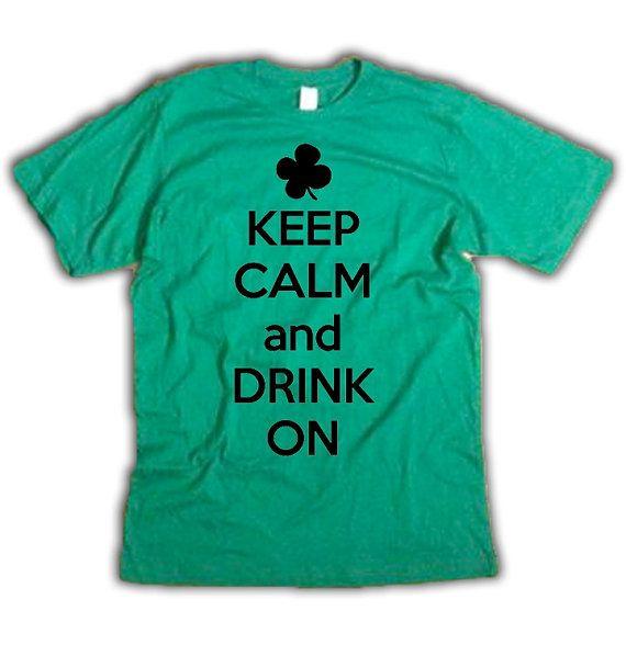 #keepcalm #drinkon #keepcalmanddrinkon #calm #getdrunk #drinking #gettingdrunk #imdrunkKeep Calm And Drink On Shirt. $14.99, via Etsy.