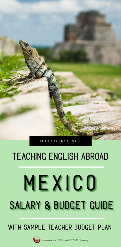 Teaching English in Mexico - The Salary and Budget Guide