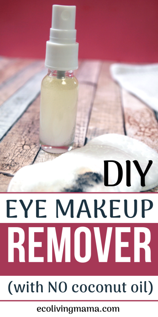 The Best DIY Eye Makeup Remover (Easy Natural Beauty DIY
