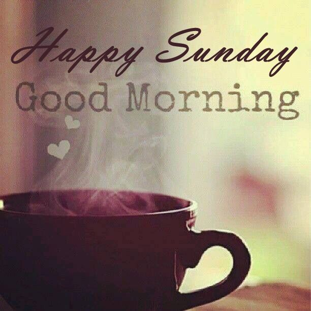 Good Morning Sunday Quotes Happy Sunday Good Morning Quote