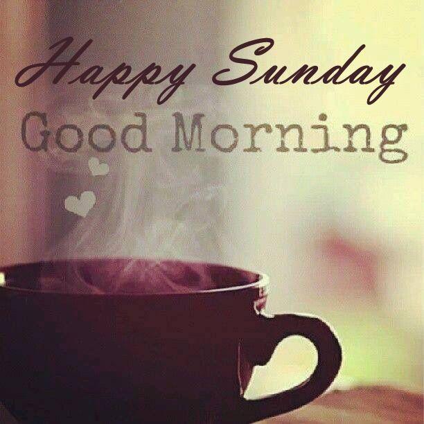 Good Morning Happy Sunday Coffee With Images Splash