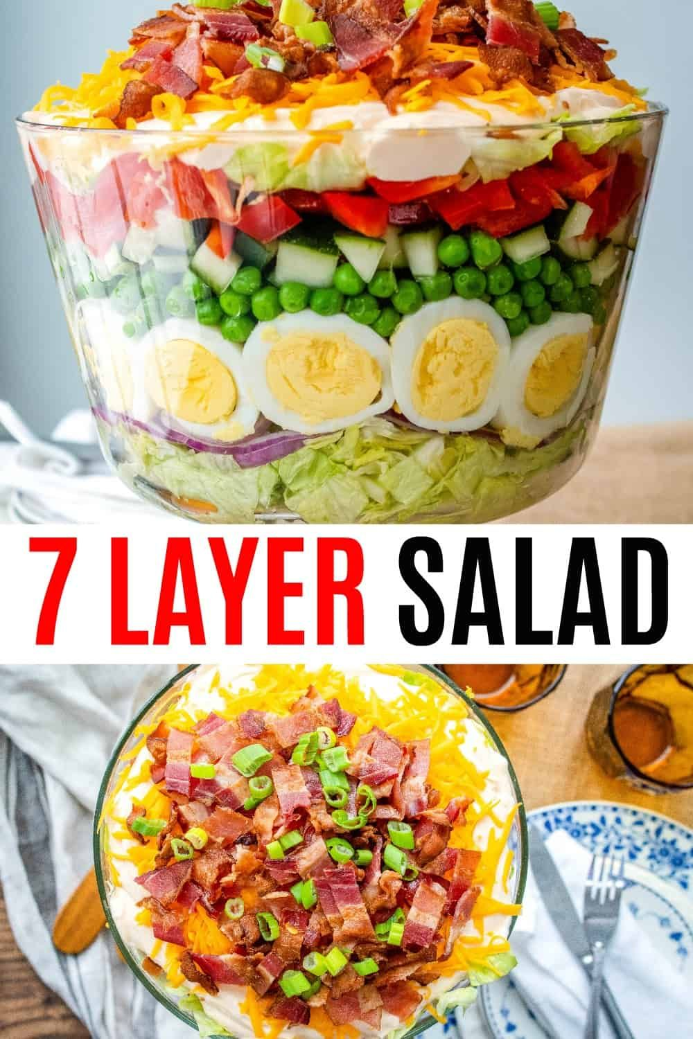 Classic 7 Layer Salad Is An Easy Make Ahead Recipe Perfect For A Crowd With Crisp Veggies And Tangy Dressin Layered Salad Layered Salad Recipes 7 Layer Salad