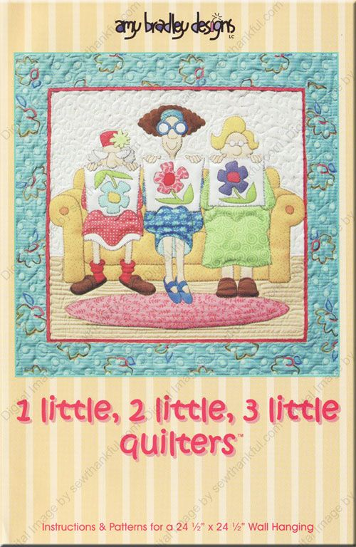 1 Little, 2 Little, 3 Little Quilters sewing pattern by Amy ... : amy bradley quilt patterns - Adamdwight.com