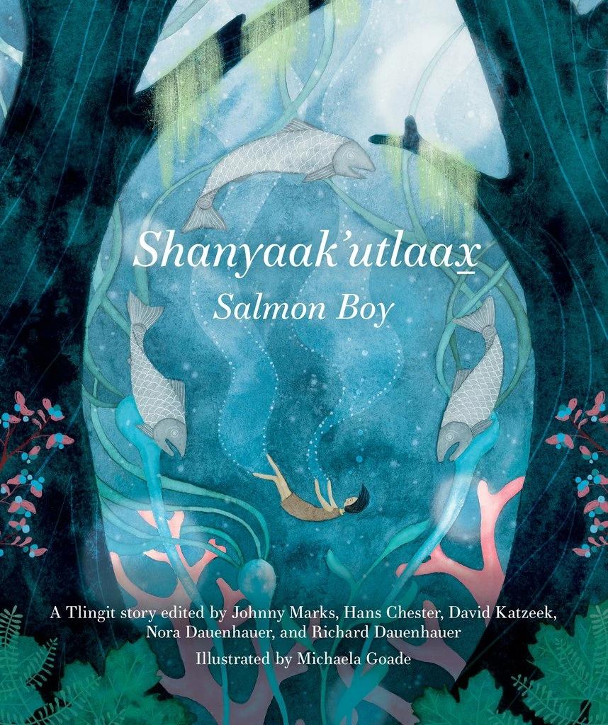 Shanyaak Utlaax Salmon Boy Book In 2021 Books For Boys Children S Literature Boys