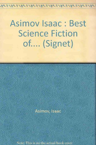 Review _ Isaac Asimov Best Science Fiction (Signet) by Isaac Asimov