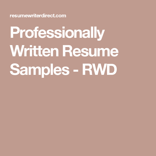 professionally written resume samples rwd