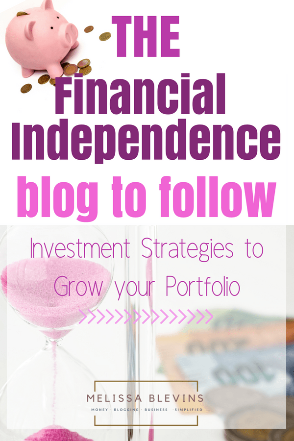 THE Financial Independence Blog to Follow for Investment Strategies
