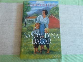 SÅSOM DINA DAGAR,  ANNE KARIN ELSTAD,  1999,  BOK, BÖCKER