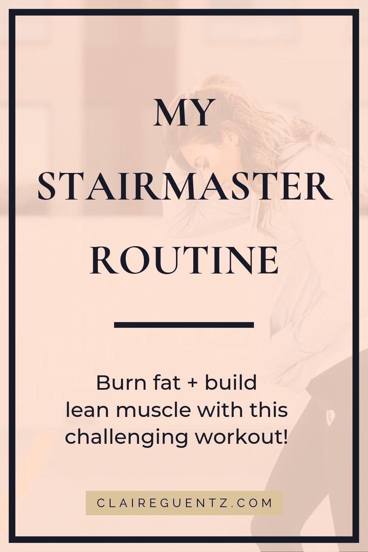 My Stairmaster Routine - Claire Guentz