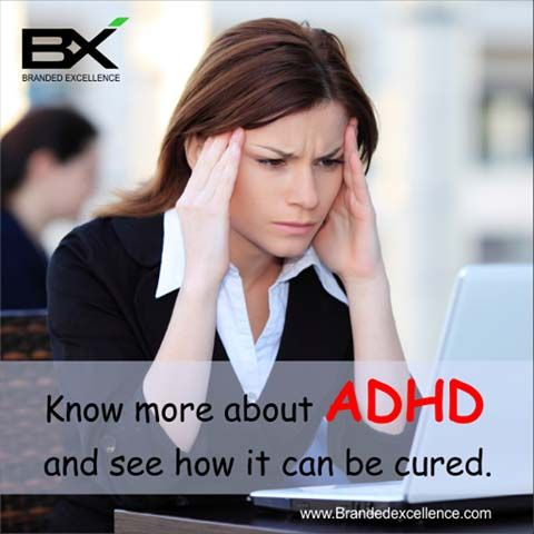 Sometimes all you do is not think, not wonder, not imagine, not obsess. Just breathe and have faith that everything will work out for the best. log on to www.brandedexcellence.com to know more about ADHD and see how it can be cured.