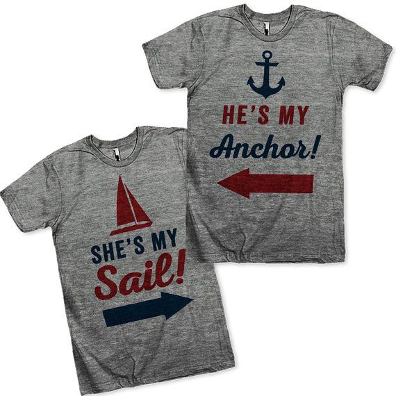 e2367a5da He's My Anchor, She's My Sail Matching Couples Shirts! Perfect for your  beach honeymoon!
