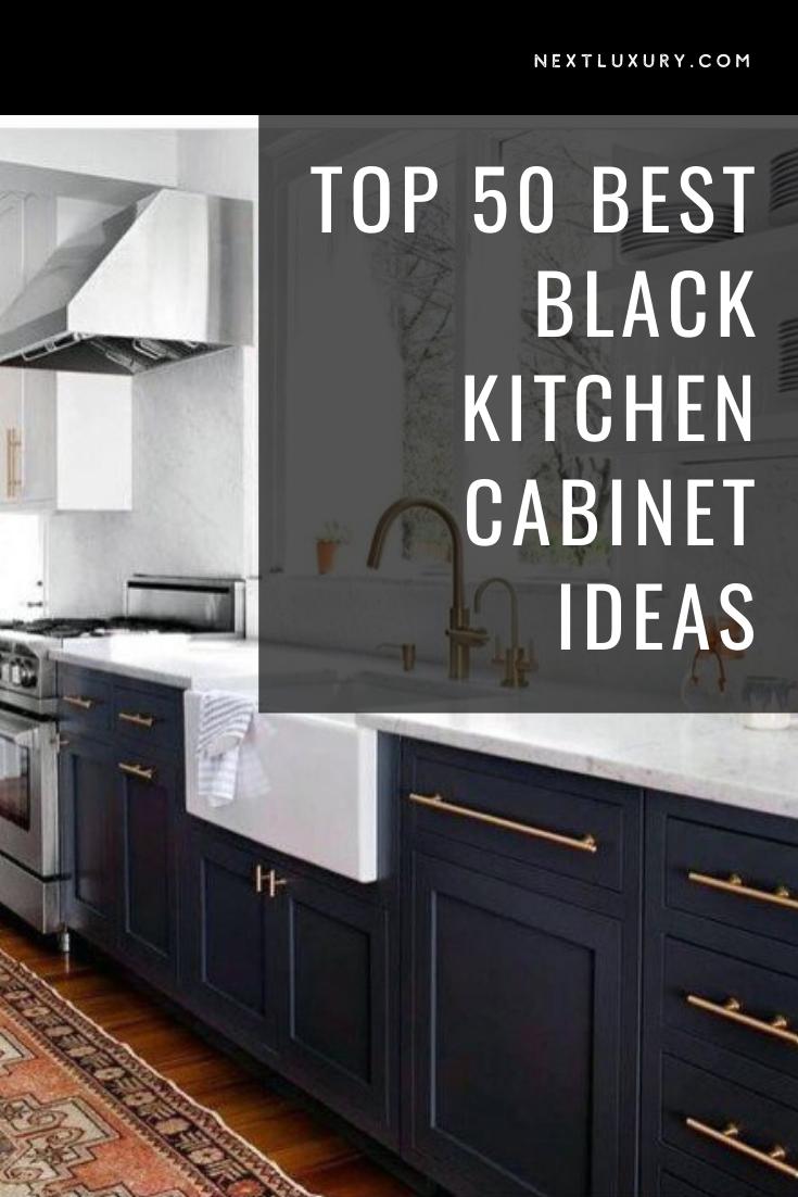 Top 50 Best Black Kitchen Cabinet Ideas Dark Cabinetry Designs Black Kitchen Cabinets Black Kitchens Cabinetry Design