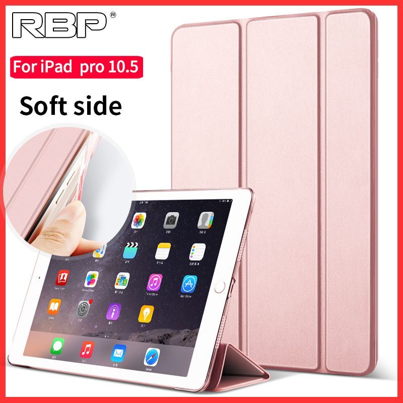 Rbp For Apple Ipad Pro 10 5 Case For Ipad Pro10 5 Inch Leather Cover Ultra Thin All Inclusive Soft Shell For Ipad Pro 10 5 Case Ipad Pro Ipad Shell
