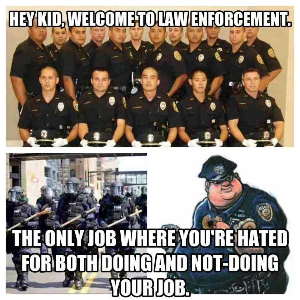 Welcome To Law Enforcement Police Humor Police Wife Life Police Quotes