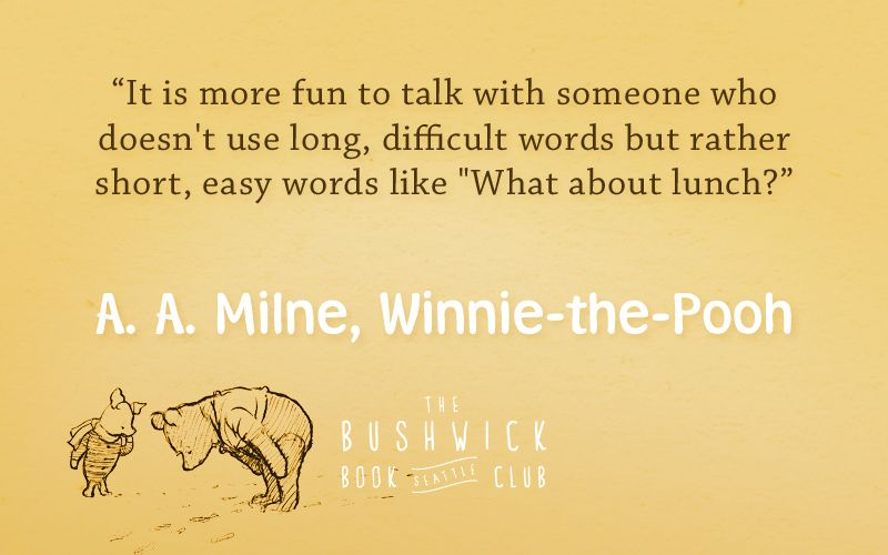 Some delightful quotes from A.A. Milne's WinniethePooh