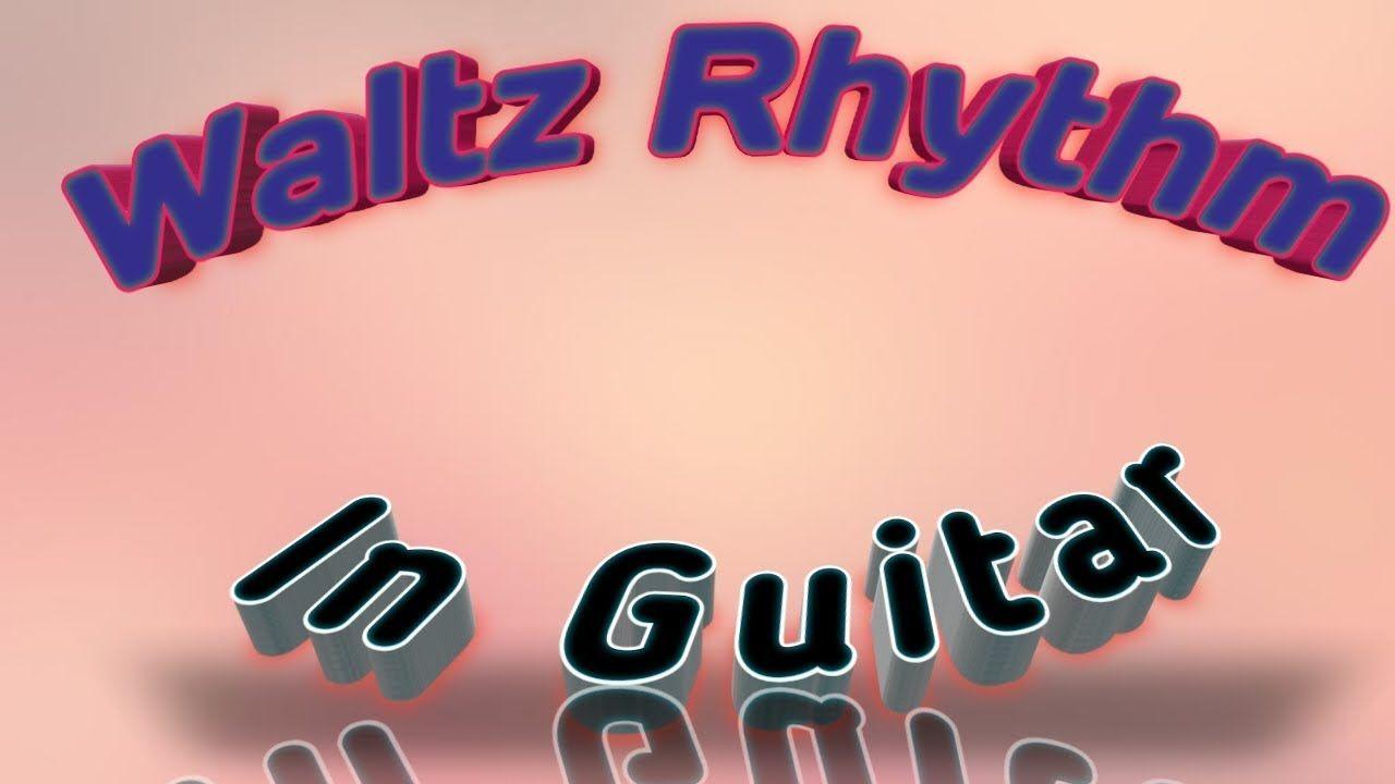 waltz rhythm in guitar with improvisation and different