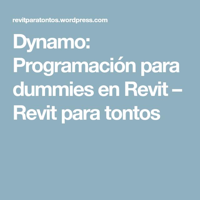 Dynamo: Programación para dummies en Revit | Autodesk Revit