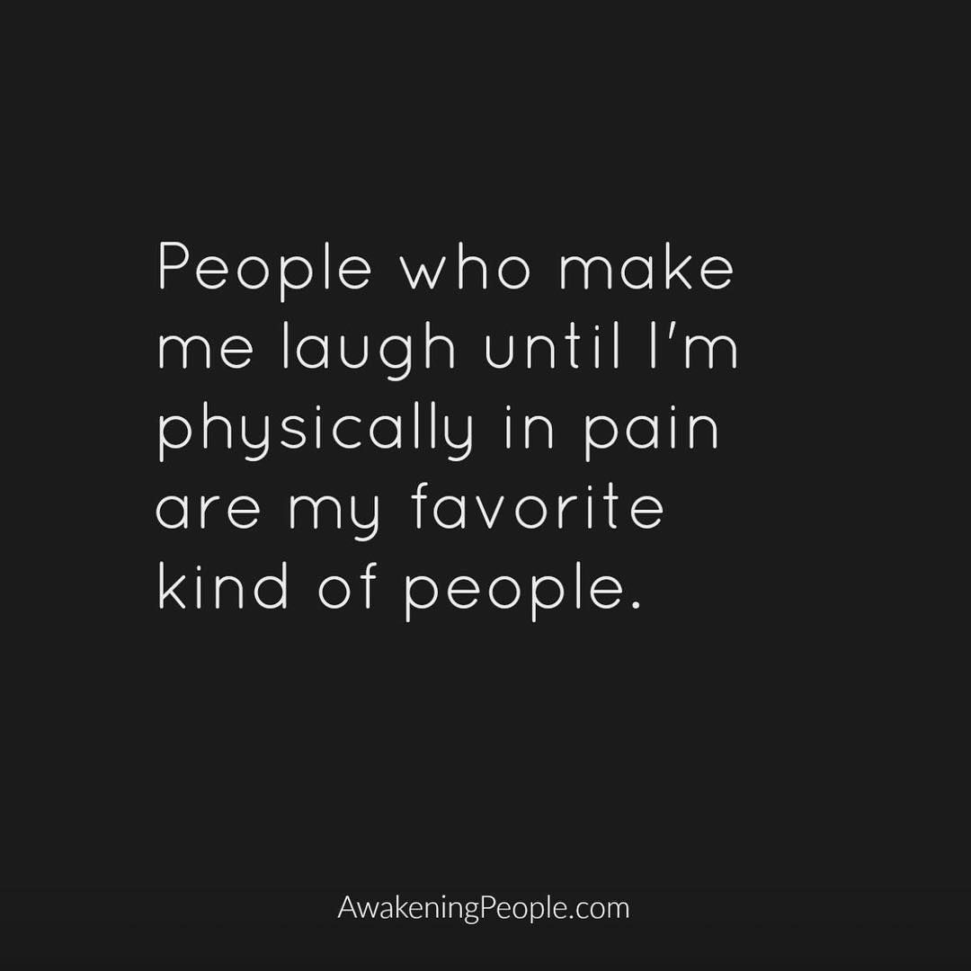 Making Someone Laugh Is Contagious They Will Love Being Around You Because You Bring Light In Their Life A Sense Of Humor I Laughter Quotes Best Quotes Words
