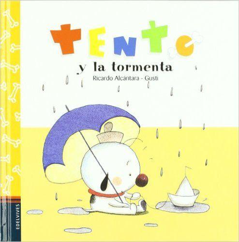 Tento y la tormenta (Tento (castellano)): Amazon.es: Ricardo Alcantara Sgarbi, Gusti: Libros