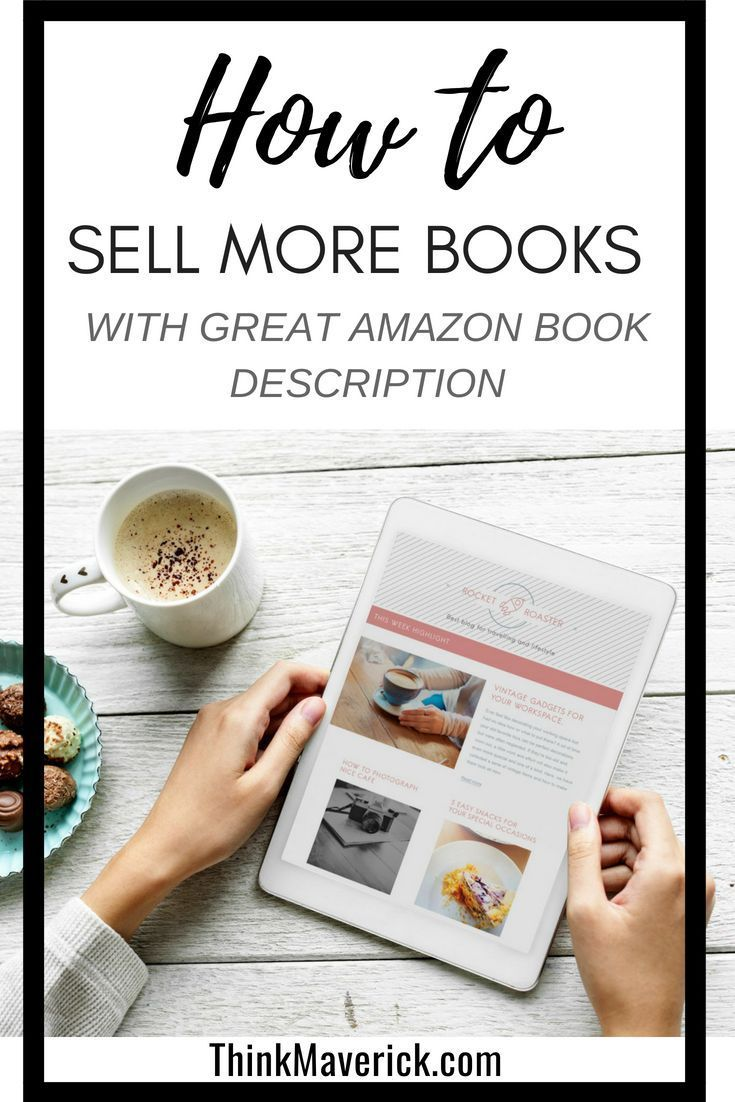 writing book descriptions that sell  thinkmaverick  my