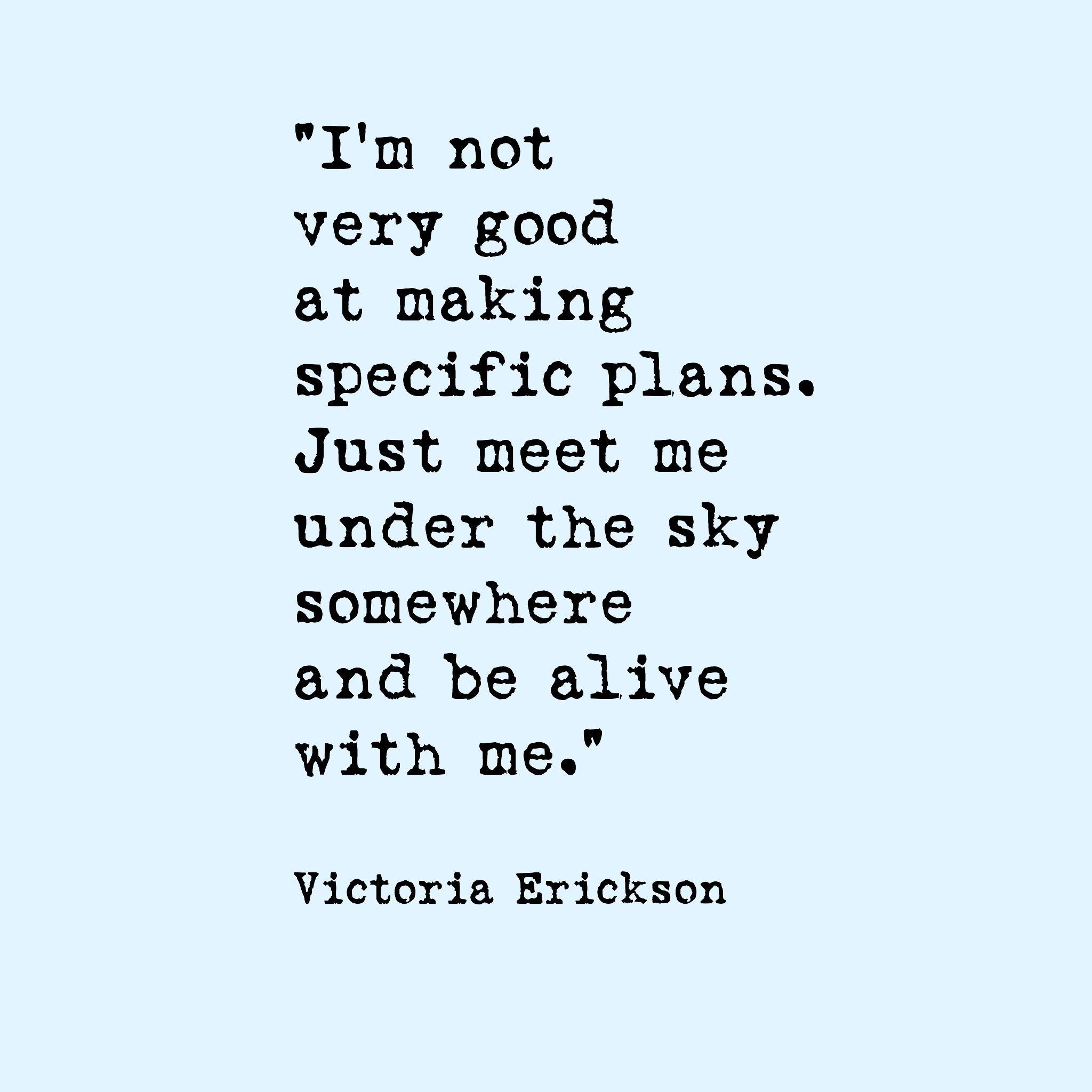 Quotable Quotes About Life Victoria Erickson Instagram Victoriaericksonwriter  Words Of