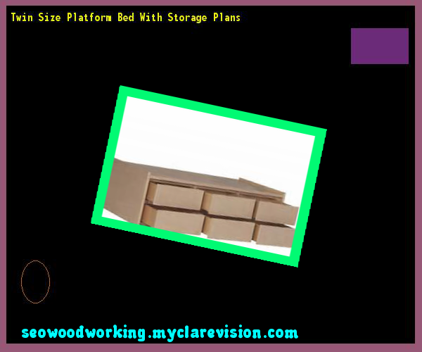 Twin Size Platform Bed With Storage Plans 143210 - Woodworking Plans and Projects!