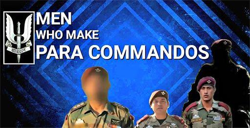 Men Who Make PARA Commandos | Sevenarticle