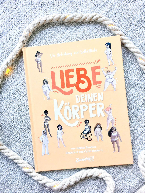 Das schönste Buch für alle Mädchen & Frauen: Liebe deinen