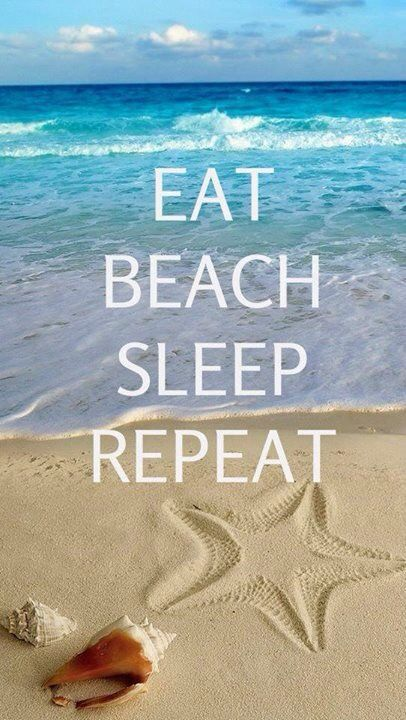 Vacation Quotes Eat Beach Sleep Repeat