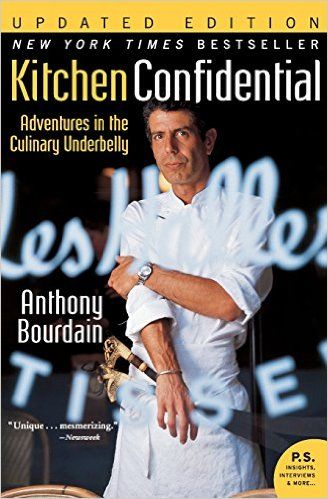 Kitchen Confidential Updated Edition Adventures In The Culinary Underbelly P S Anthony Bourdain 97800 Kitchen Confidential Anthony Bourdain Books To Read