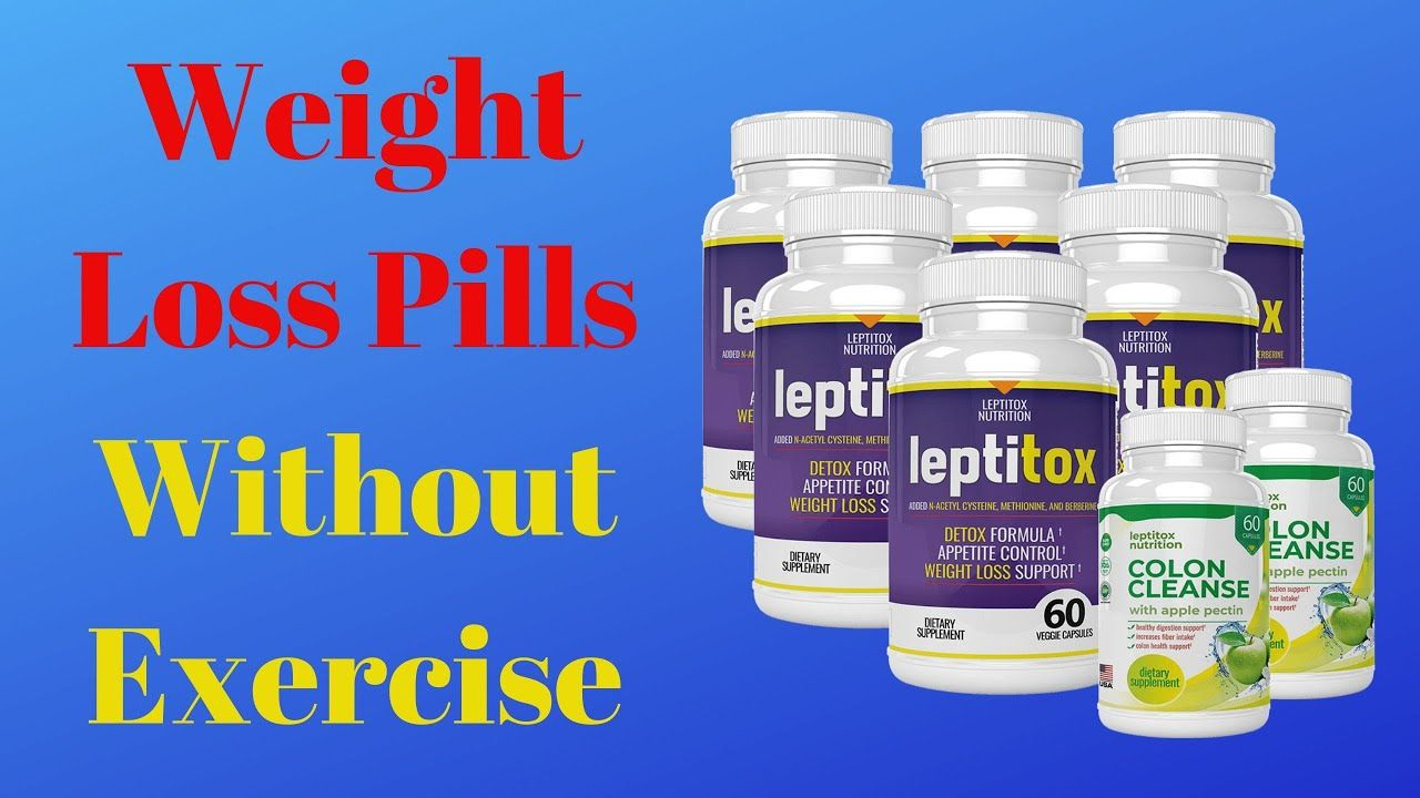 the best kind heaviness disadvantage pills devoid of exercise