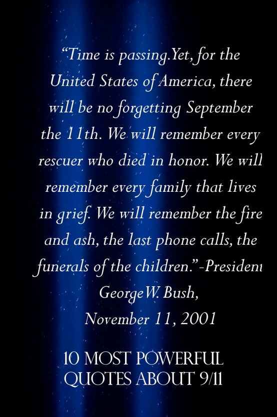 9 11 Quotes Amusing It Is With A Heavy Heart That We Honor Those Lost On Sept11 2001 . 2017