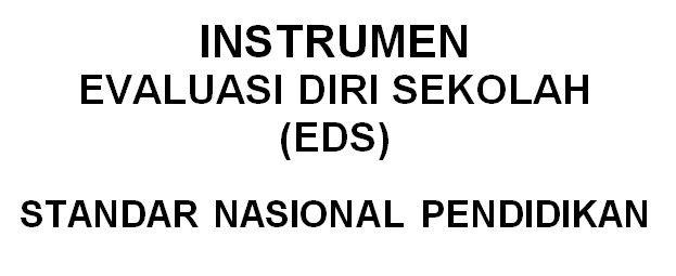 Download Instrumen Evaluasi Diri Sekolah Eds Standar Nasional