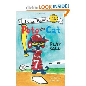 Pete The Cat Play Ball My First I Can Read James Dean Along With Pete S Big Lunch Pete The Cat Play Ball Pete The Cats