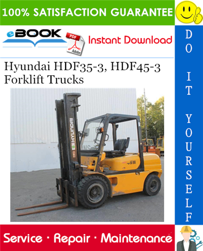 Hyundai Hdf35 3 Hdf45 3 Forklift Trucks Service Repair Manual In 2020 Repair Manuals Forklift Hyundai