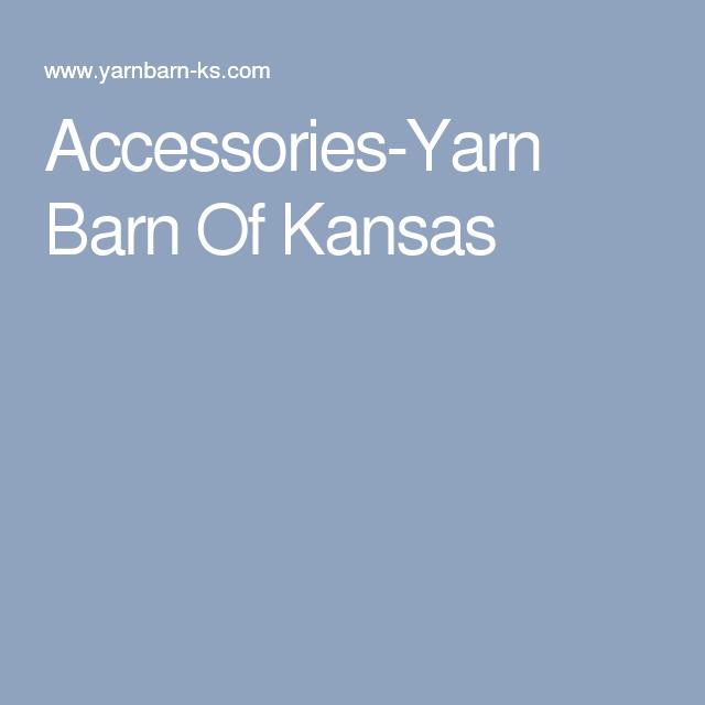 Accessories-Yarn Barn Of Kansas