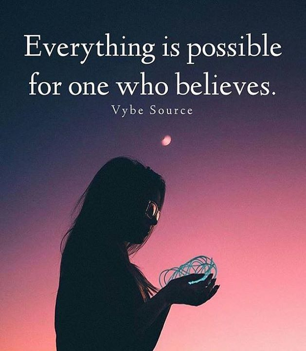 Positive Quotes Everything Is Possible Best Positive Quotes Positive Quotes Image Quotes