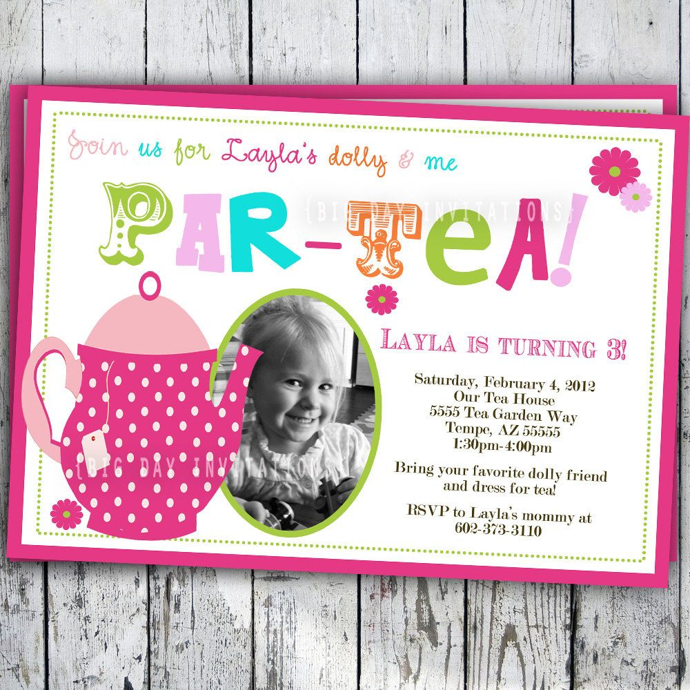 Cute idea to bring your doll Tea Party Birthday Invitation Tea – Toddler Girl Birthday Invitations