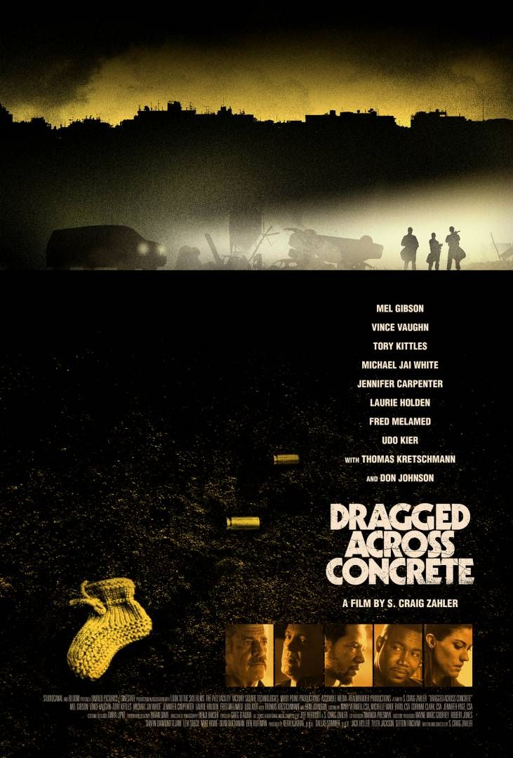 First Poster for Crime-Thriller 'Dragged Across Concrete' - Starring Mel Gibson Vince Vaughn Michael Jai White and Udo Kier - Directed by S. Craig Zahler ('Bone Tomahawk' 'Brawl in Cell Block 99') Vince Vaughn, Film In Hd, Film Online, Guardare Film, Mel Gibson, Poster Di Film, Manifesti Di Film