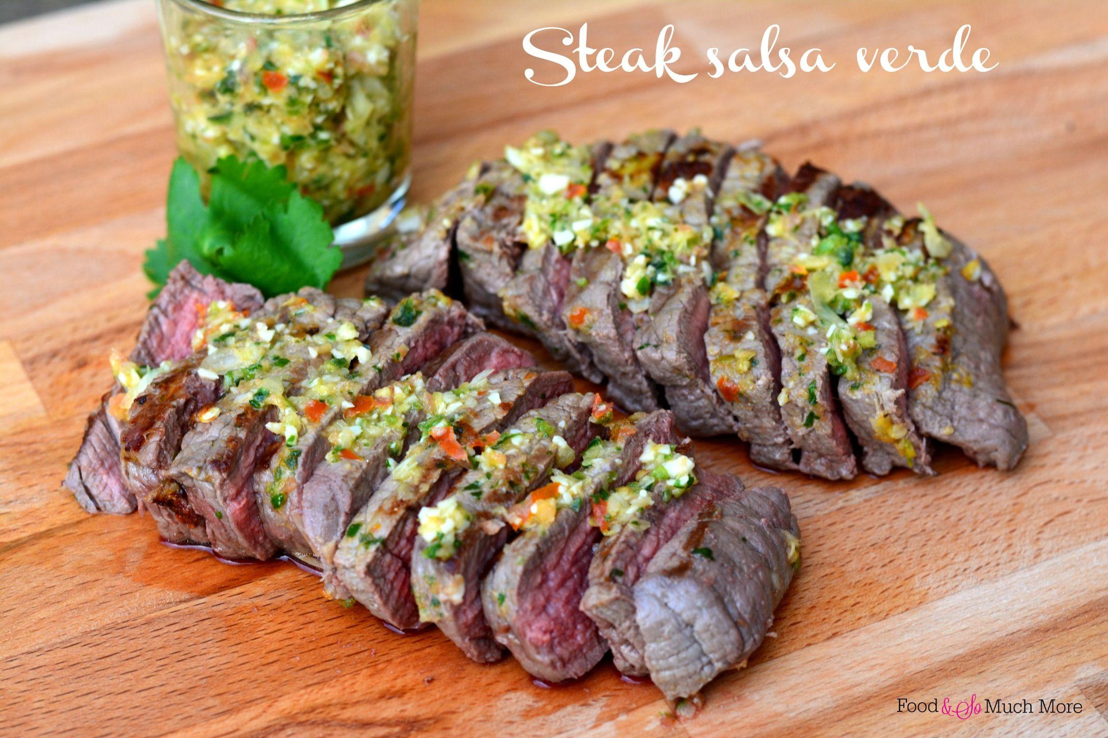 Steak salsa verde! Makkelijk recept van foodensomuchmore.nl