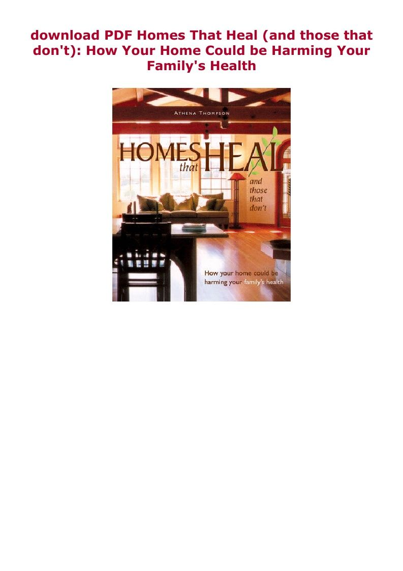Download Pdf Homes That Heal And Those That Don T How Your Home In 2020 Home Family Health Pdf Download
