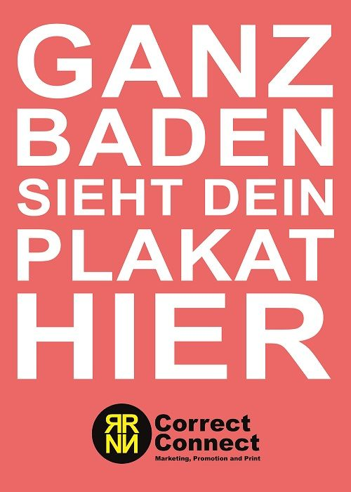 Ganz Baden sieht dein Plakat hier. Buche deine Plakat Werbung, schweizweit und nur bei uns, zum günstigen Spezial Preis für nur CHF 10, pro Woche und Plakat. Mehr Informationen auf: www.correct-connect.ch