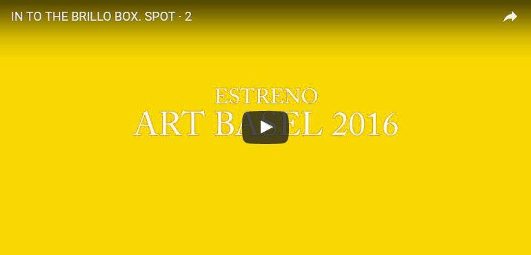 INTO-THE-BRILLO-BOX. DOCUMENTAL. YENY CASANUEVA Y ALEJANDRO GONZALEZ. PROYECTO PROCESUAL ART