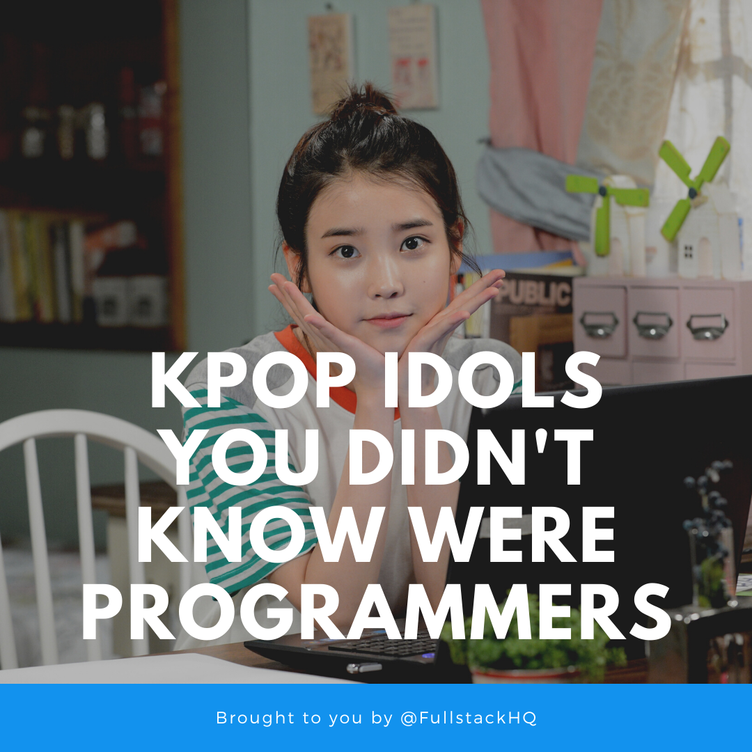 Kpop Idols You Didn T Know Were Programmers Kpop Idol Hello Venus Programmer