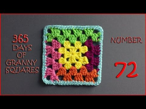 365 Days of Granny Squares Number 72 - YouTube | 365 days of granny ...