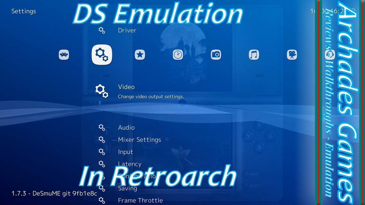 How to Setup Retroarch for DS Emulation   Retro Emulation